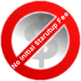 No Startup Fees
